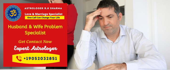 husband and wife problem specialist astrologer